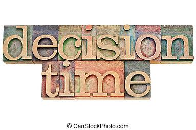beslissing, tijd