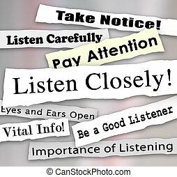 dichtbij, betalen, aandacht, woorden, krant, krantekoppen, luisteren