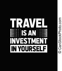 getrokken, yourself., investering, hand, typografie, poster, reizen, design.