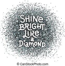 glanzen, lettering, diamant, zoals, noteren, abstract, quote., hand, achtergrond., helder, textured, schitteren, zilver, inspiratie