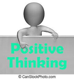goed, denken, positief, meldingsbord, optimistisch, gedachten, optredens