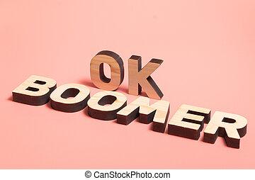 houten, woorden, achtergrond., populair, meme, roze, internet, mensen., ok, boomer., jonge