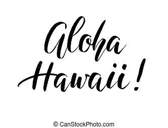 inscriptie, zomer, hawaii., aloha, hand, vector, getrokken