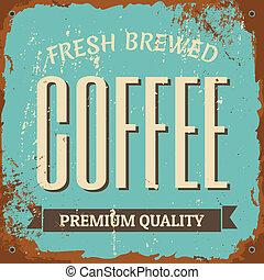 koffie, metaal voorteken