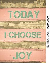 motivational, vreugde, vandaag, kiezen, noteren