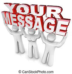 optillen, woord, helpen, mensen, verstrekken, krijgen, drie, u, reclame, woorden, team, boodschap, jouw, uit