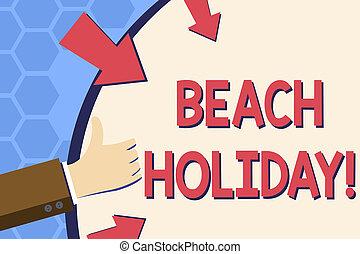 sunbathes, gesturing, zakelijk, zelfs, op, foto, het tonen, vorm, een, aantekening, showcasing, holiday., duimen, vasthouden, arrows., hand, basically, schrijvende , strand, ronde, vakanties