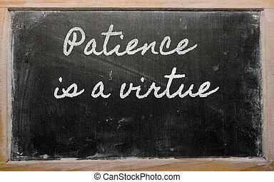 uitdrukking, geduld, blackbo, -, deugd, school, geschreven