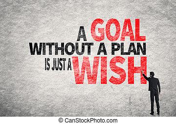 wensen, zonder, doel, zelfs, plan