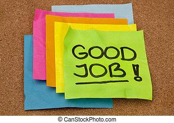 werk, goed, -, compliment