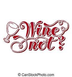 word., ontwerp, wijntje, not., hand, drawn., lettering, vector, illustratie, element.