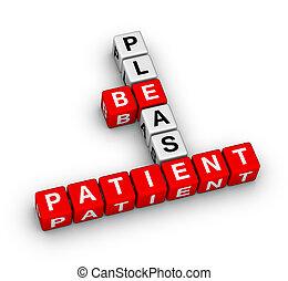 zijn, alstublieft, patiënt