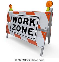 zone, gebied, werken, meldingsbord, bouwsector, barricade, gesloten